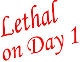 lethal-day-1